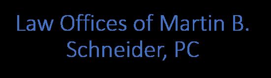Law Offices of Martin B. Schneider